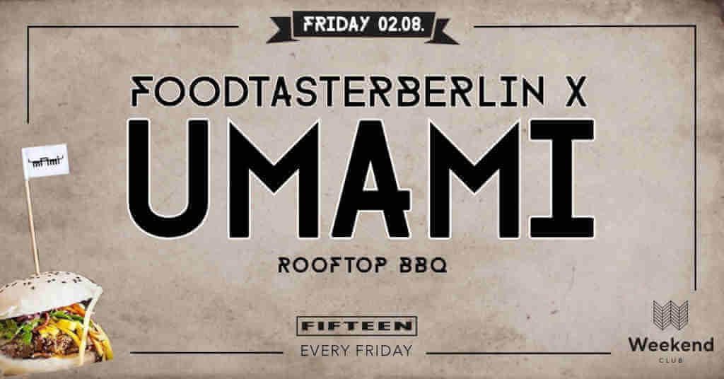 Foodtasterberlin x Umami - Roof Top BBQ