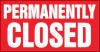 permanently closed sign - dauerhaft geschlossen