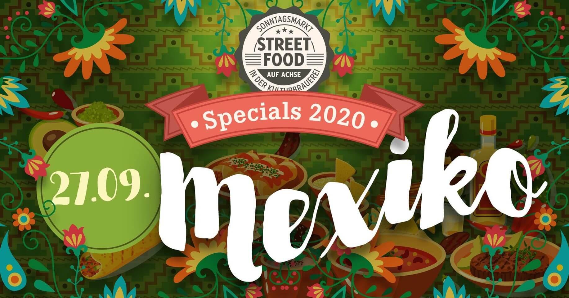 Street Food auf Achse Spezial Mexico