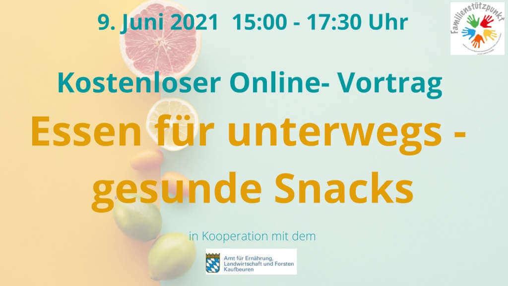 Essen für unterwegs - gesunde Snacks, Online Vortrag