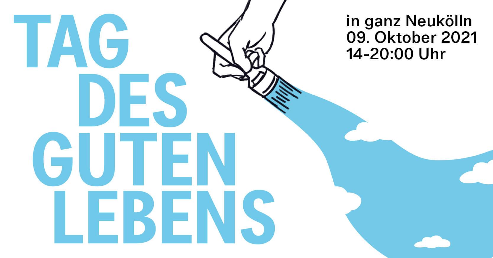 Tag des guten Lebens Neukölln 9. Okotber 2021 - day of the good life